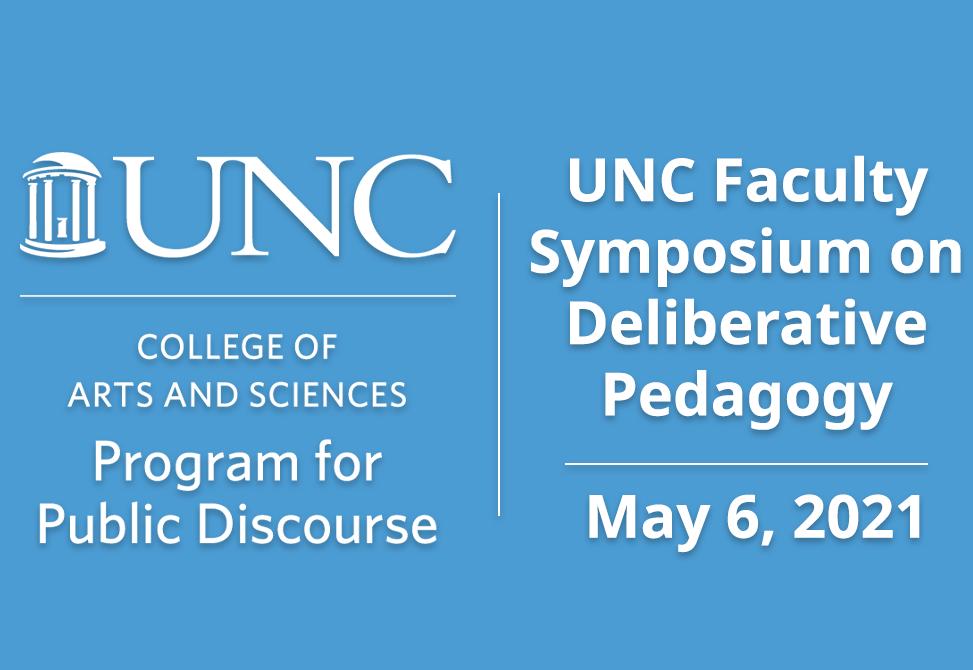 UNC Faculty Symposium on Deliberative Pedagogy